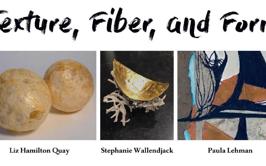 Texture, Fiber, and Form